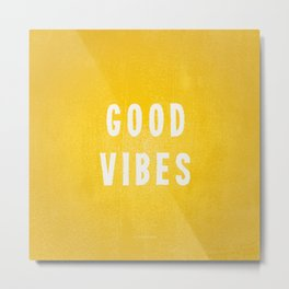 Sunny Yellow and White Distressed Effect Good Vibes Metal Print