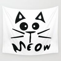 meow Wall Tapestries featuring Meow by Cindys