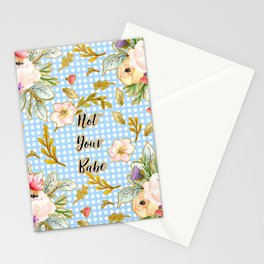 Not Your Babe - Floral Print on Polka Dots Stationery Cards