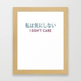 Vaporwave Aesthetic Japanese Minimalist I Don't Care Framed Art Print