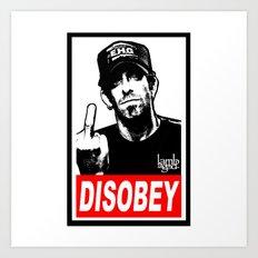 Disobey Randy Art Print