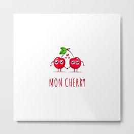 Mon Cherry Metal Print