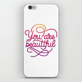 You are beautiful hand made lettering motivational quote in original calligraphic style iPhone Skin