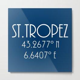 St. Tropez Latitude Longitude Metal Print