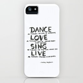 Dance,Love,Sing and Live iPhone Case