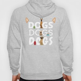 Dogs Dogs Dogs   Pet Wagging Tail Puppy Gift Hoody