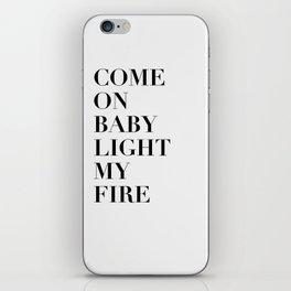 Light My Fire [white] iPhone Skin