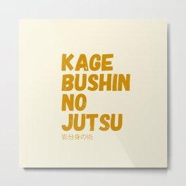 Kage bushin no jutsu Metal Print
