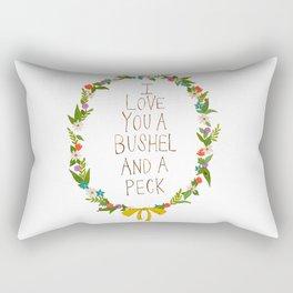 I love you and bushel and a peck Rectangular Pillow