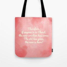 Inspiring Scripture - New Creation, 2 Corinthians 5:17 Tote Bag