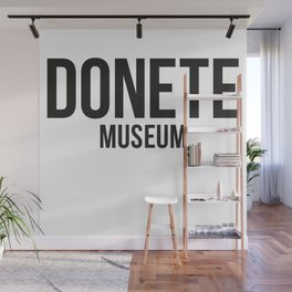 DONETE MUSEUM logo text design in black&white Wall Mural