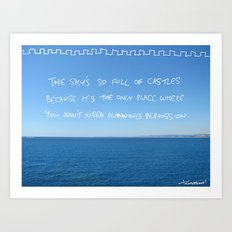 castles in the sky need no planning permission Art Print