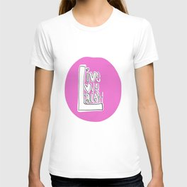 Live..Love..Laugh T-shirt