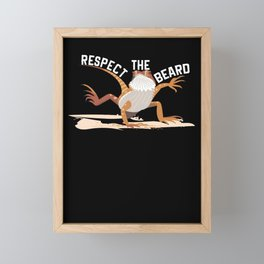 Respect The Beard Funny Bearded Dragon Framed Mini Art Print