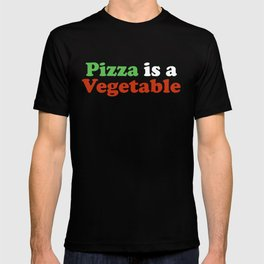 Pizza is a Vegetable 2 T-shirt