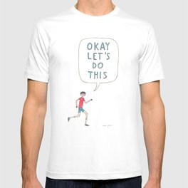 Okay let's do this T-shirt
