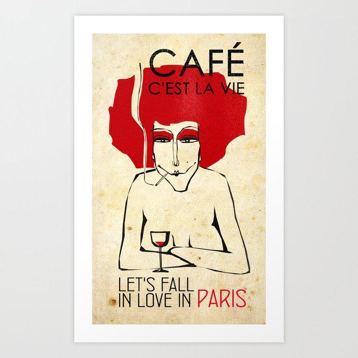 Café c'est la vie - Paris Art Print