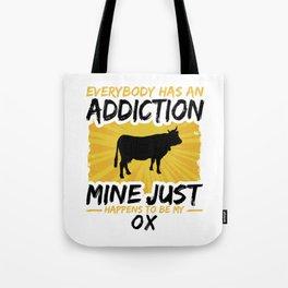 Ox Addiction Funny Farmer Animal Lover Tote Bag