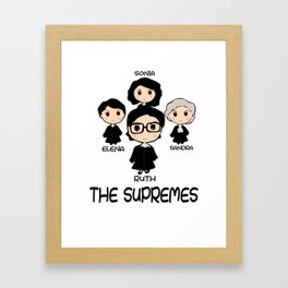 THE SUPREMES Supreme Court Justices RBG cute T-Shirt Framed Art Print