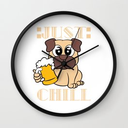 """Adorable and lovable """"Just Chill"""" tee design. Awesome and fantastic gift to your friends and family! Wall Clock"""
