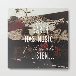 Earth's Music Metal Print