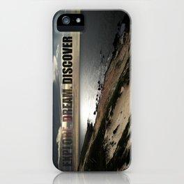 Explore. Dream. Discover iPhone Case