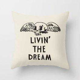 Livin' The Dream Throw Pillow