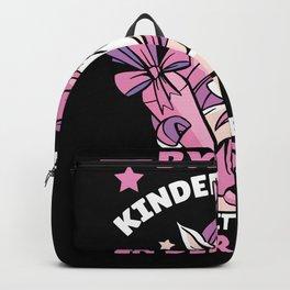 Bye Bye Kindergarten School Start Girl Backpack