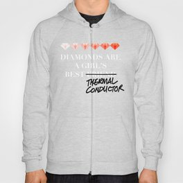 Diamonds Are A Girl's Best (Thermal Conductor) Hoody