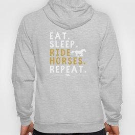 Eat Sleep Ride Horses Repeat Horseback Riding Hoody