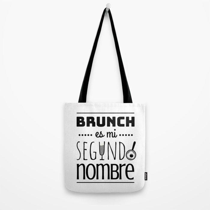 Brunch is my second brunch Tote Bag