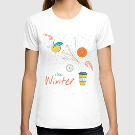 Hello Winter! Cup of warm winter drink T-shirt