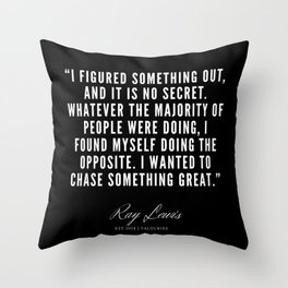 21 | Ray Lewis Quotes 190511 Throw Pillow