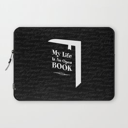 My Life Is An Open Book Laptop Sleeve