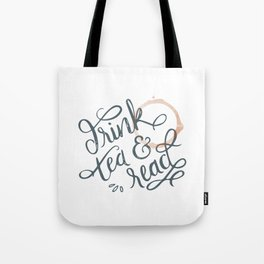 Drink Tea and Read Tote Bag