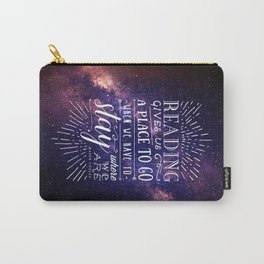 Reading gives us a place to go Carry-All Pouch