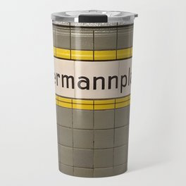 Berlin U-Bahn Memories - Hermannplatz Travel Mug