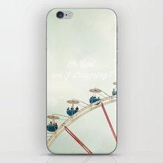 Oh God, am I dreaming? iPhone & iPod Skin