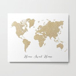 Home sweet home gold glitter world map Metal Print