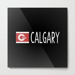Calgary: Calgarian Flag & Calgary Metal Print
