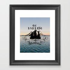 Lets Be Adventurers Framed Art Print