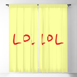 Lol -laughing out loud Blackout Curtain