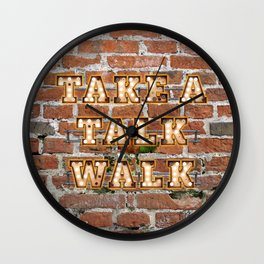 Take a Talk Walk - Brick Wall Clock