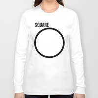 square Long Sleeve T-shirts featuring SQUARE by try2benice