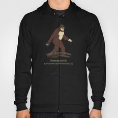 The Samsquanch (Anthropoidipes Sunnyvalis) Hoody
