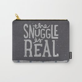 the snuggle is real Carry-All Pouch