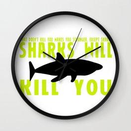 Sharks will Kill you Wall Clock
