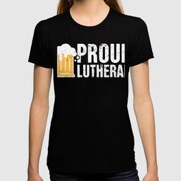 Proud Lutheran | Christian Beer Drinker T-shirt