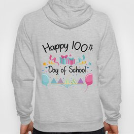 Happy 100 Days Of School For Teachers And Students Hoody