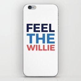 FEEL THE WILLIE iPhone Skin